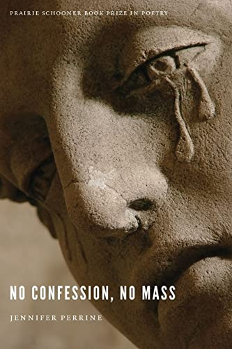 9780803277236: No Confession, No Mass (Prairie Schooner Book Prize in Poetry)