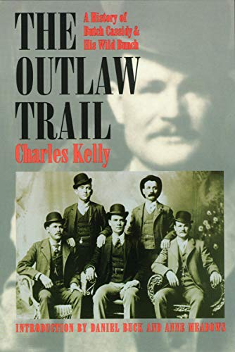 9780803277786: The Outlaw Trail: A History of Butch Cassidy and His Wild Bunch