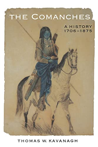 9780803277922: The Comanches: A History, 1706-1875 (Studies in the Anthropology of North American Indians)