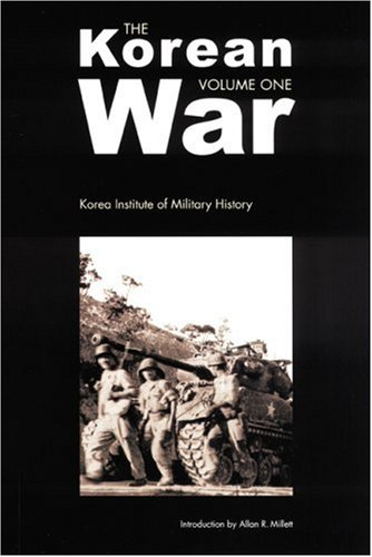 KOREAN WAR: KOREA INSTITUTE OF MILITARY HISTORY (3 VOLS.): Korean Institute Of Military History