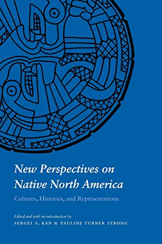 9780803278301: New Perspectives on Native North America: Cultures, Histories, and Representations