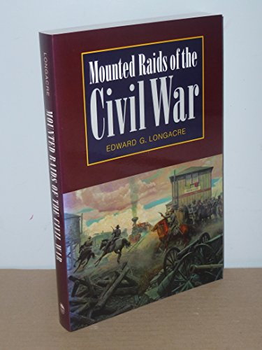 9780803279469: Mounted Raids of the Civil War (Bison Book)