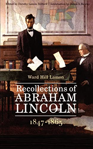 9780803279506: Recollections of Abraham Lincoln, 1847-1865