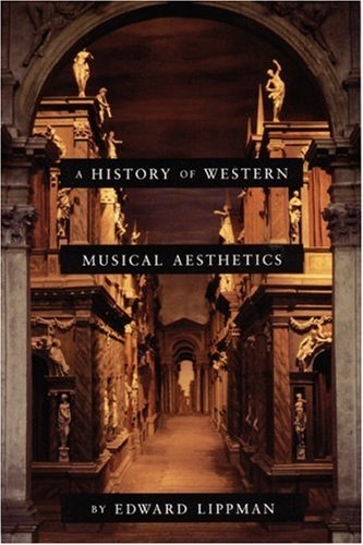 9780803279513: A History of Western Musical Aesthetics