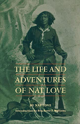 The Life and Adventures of Nat Love