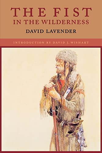 The Fist in the Wilderness (0803279760) by David Lavender