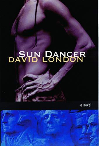 Sun Dancer: London, David