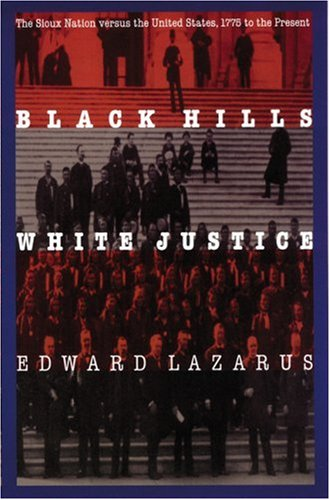 9780803279872: Black Hills/White Justice: The Sioux Nation versus the United States, 1775 to the Present