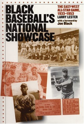 Black Baseball's National Showcase: The East-West All-Star Game, 1933-1953
