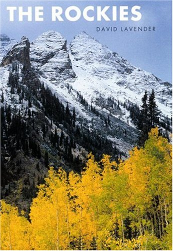 9780803280199: The Rockies (Second Edition)