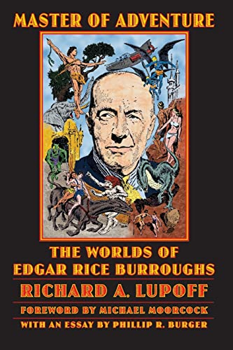 9780803280304: Master of Adventure: The Worlds of Edgar Rice Burroughs (Bison Frontiers of Imagination)