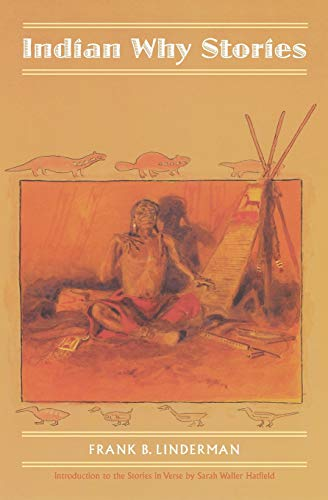 9780803280380: Indian Why Stories (Expanded Edition): Sparks from War Eagle's Lodge-Fire