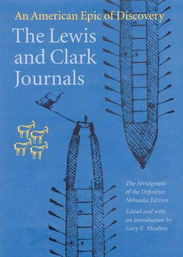 9780803280397: The Lewis And Clark Journals: An American Epic Of Discovery