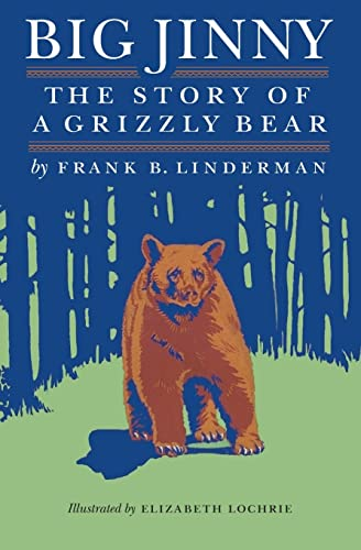 9780803280441: Big Jinny: The Story of a Grizzly Bear