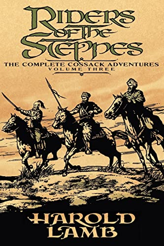 9780803280502: Riders of the Steppes: The Complete Cossack Adventures, Volume Three
