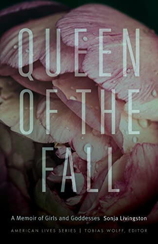 9780803280670: Queen of the Fall: A Memoir of Girls and Goddesses (American Lives)