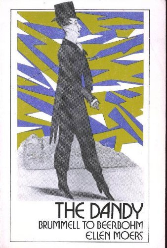 9780803281011: The Dandy: Brummell to Beerbohm
