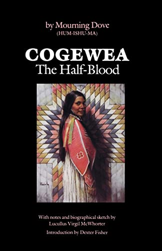9780803281103: Cogewea, The Half Blood: A Depiction of the Great Montana Cattle Range