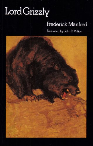 9780803281189: Lord Grizzly (Bison Book)