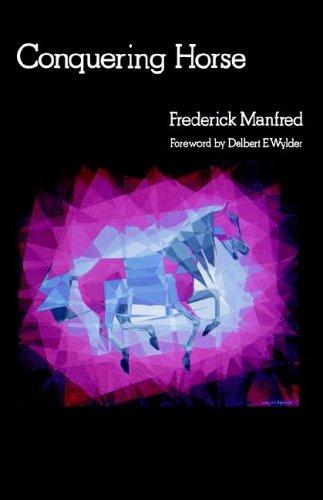 9780803281196: Conquering Horse (Buckskin Man Tales)