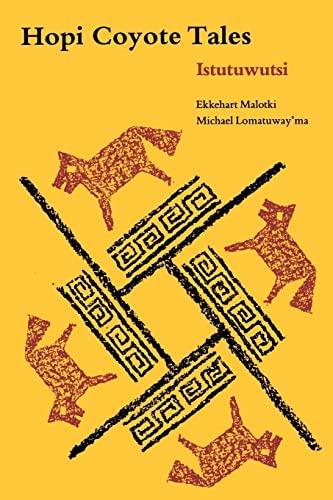 9780803281233: Hopi Coyote Tales: Istutuwutsi (American Tribal Religions)