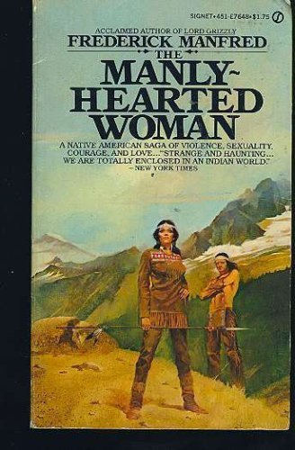 9780803281271: The Manly-Hearted Woman (Bison Book)