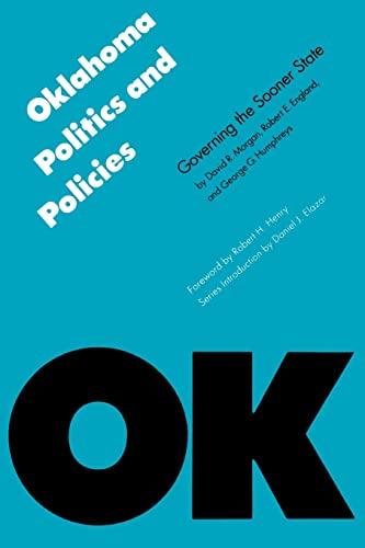 Oklahoma Politics and Policies: Governing the Sooner: David R. Morgan,