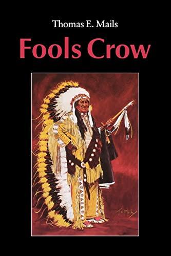 9780803281745: Fools Crow