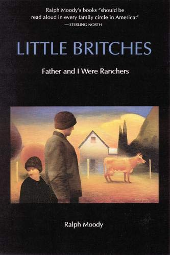 9780803281783: Little Britches: Father and I Were Ranchers