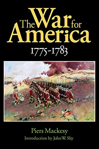 9780803281929: The War for America, 1775-1783