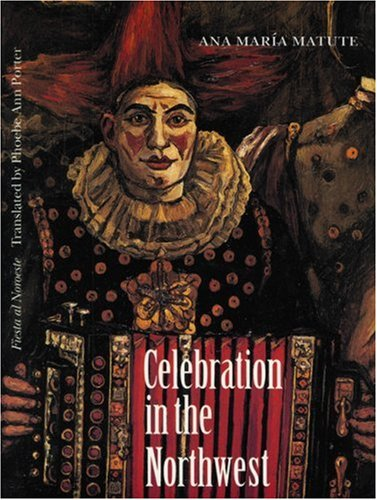 9780803281967: Celebration in the Northwest (European Women Writers)