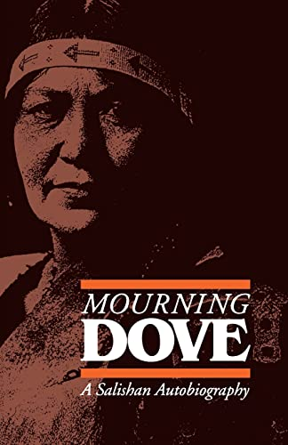 9780803282070: Mourning Dove: A Salishan Autobiography (American Indian Lives)