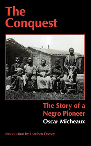 9780803282094: The Conquest: The Story of a Negro Pioneer (Bison Book)