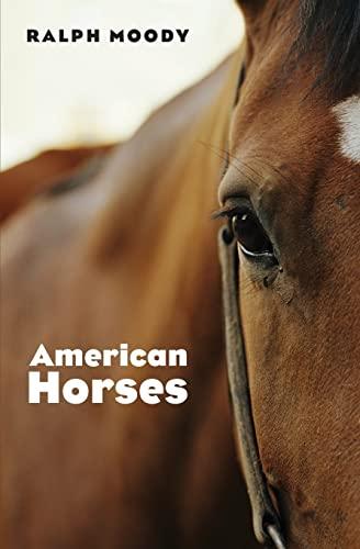 American Horses: Ralph Moody