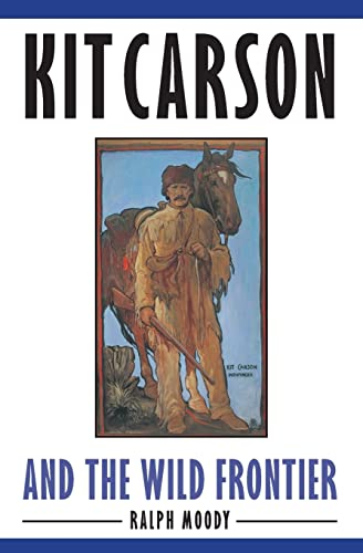9780803283046: Kit Carson and the Wild Frontier