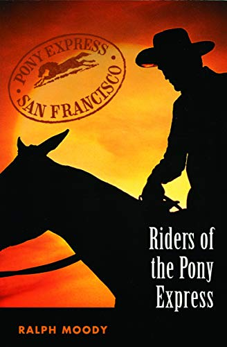 9780803283053: Riders of the Pony Express