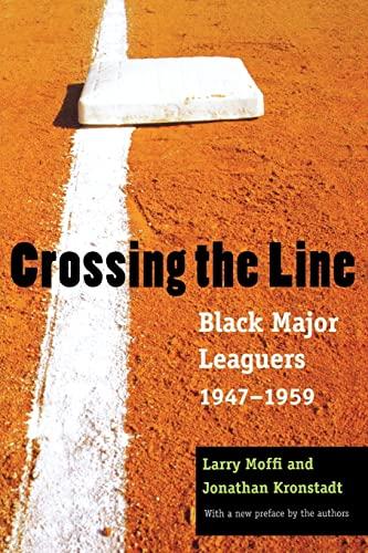 9780803283169: Crossing the Line: Black Major Leaguers, 1947-1959