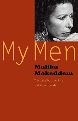 My Men: Mokeddem, Malika; Rice,
