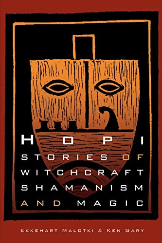 9780803283183: Hopi Stories of Witchcraft, Shamanism, and Magic