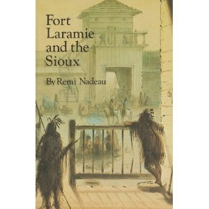 9780803283527: Fort Laramie and the Sioux (American Forts Series.)