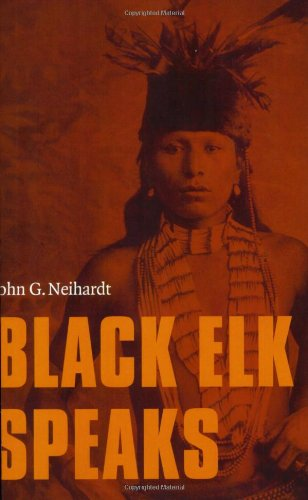 9780803283855: Black Elk Speaks: Being the Life Story of a Holy Man of the Oglala Sioux