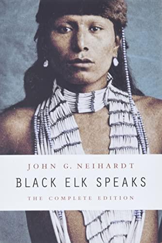9780803283916: Black Elk Speaks: The Complete Edition