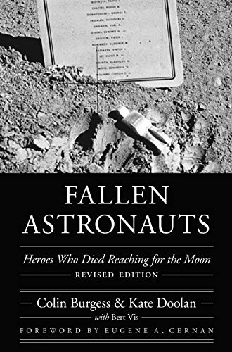 Fallen Astronauts: Heroes Who Died Reaching for the Moon (Hardcover): Colin Burgess
