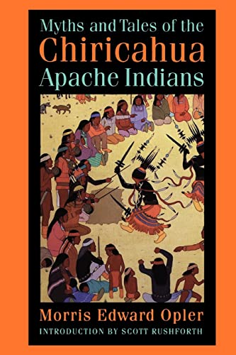 9780803286023: Myths and Tales of the Chiricahua Apache Indians (Sources of American Indian Oral Literature)