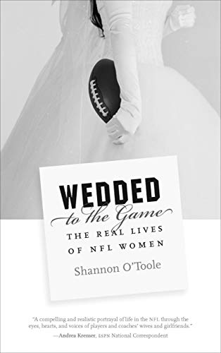 9780803286252: Wedded to the Game: The Real Lives of NFL Women