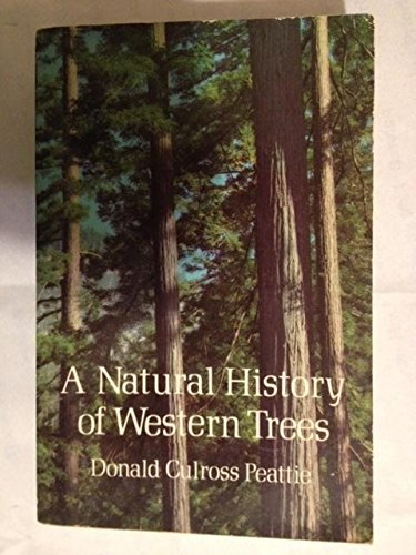 9780803287013: A Natural History of Western Trees