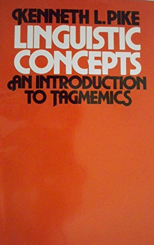9780803287037: Linguistic Concepts: Introduction to Tagmemics