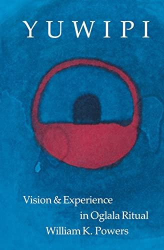 9780803287105: Yuwipi: Vision and Experience in Oglala Ritual