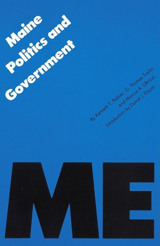 9780803287181: Maine Politics and Government (Politics and Governments of the American States)