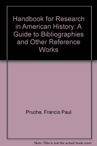 9780803287198: Handbook for Research in American History: A Guide to Bibliographies and Other Reference Works